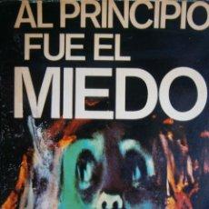 Libros de segunda mano: AL PRINCIPIO FUE EL MIEDO JUAN CARLOS NOVOA 1977. Lote 203047707