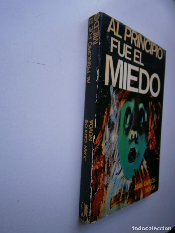 Libros de segunda mano: AL PRINCIPIO FUE EL MIEDO Juan Carlos Novoa 1977 - Foto 4 - 203047707
