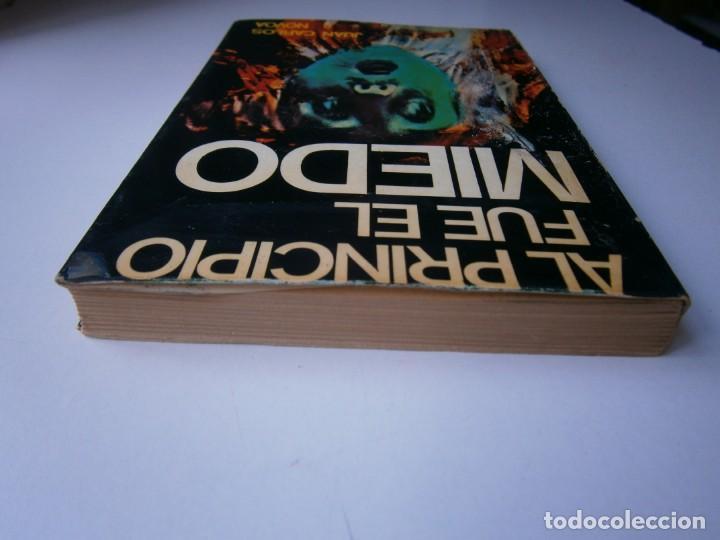 Libros de segunda mano: AL PRINCIPIO FUE EL MIEDO Juan Carlos Novoa 1977 - Foto 8 - 203047707