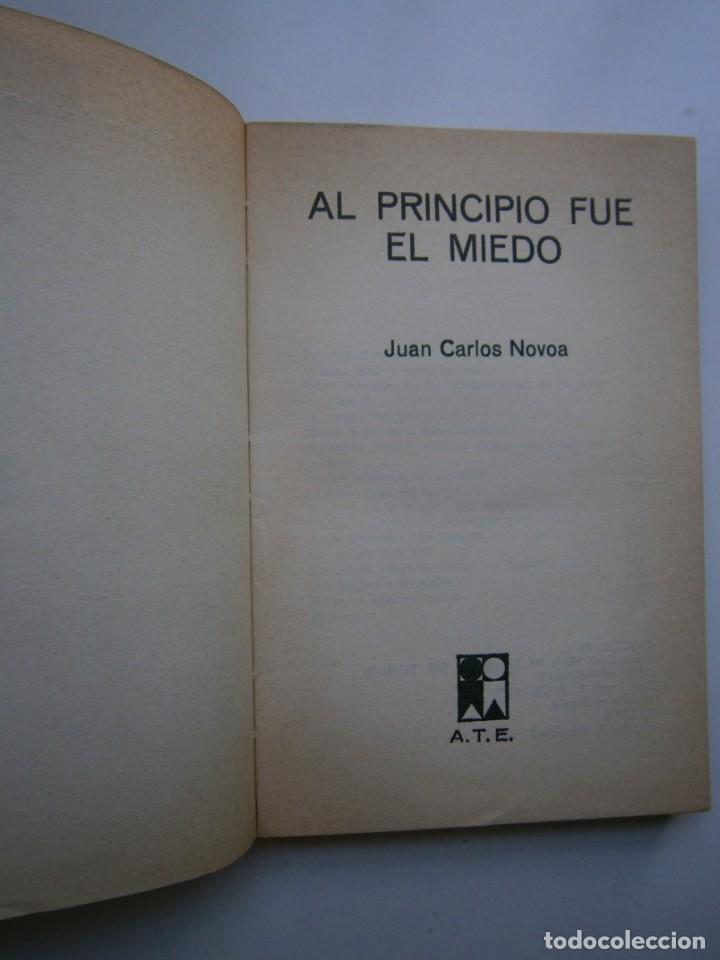 Libros de segunda mano: AL PRINCIPIO FUE EL MIEDO Juan Carlos Novoa 1977 - Foto 10 - 203047707