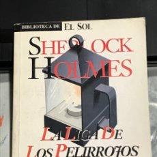 Libri di seconda mano: LA LIGA DE LOS PELIRROJOS , DE ARTHUR CONAN DOYLE, BIBLIOTECA EL SOL. Lote 263051930