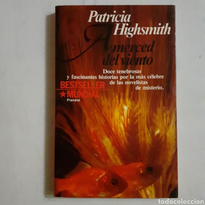 PATRICIA HIGHSMITH. A MERCED DEL VIENTO. PLANETA 1.ª EDICIÓN 1983. BOLSILLO (Libros de segunda mano (posteriores a 1936) - Literatura - Narrativa - Terror, Misterio y Policíaco)