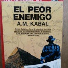 Libros de segunda mano: EL PEOR ENEMIGO - A. M. KABAL - ED. ULTRAMAR. Lote 204150786