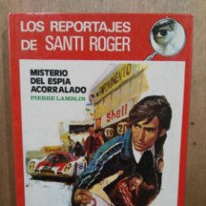 Libros de segunda mano: MISTERIO DEL ESPÍA ACORRALADO - LOS REPORTAJES DE SANTI ROGER - ED. MOLINO. Lote 204150916