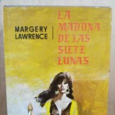Libros de segunda mano: LA MADONA DE LAS SIETE LUNAS - MARGERY LAWRENCE - ED. PLANETA. Lote 204150981