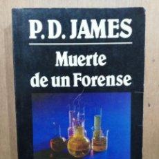Libros de segunda mano: MUERTE DE UN FORENSE - P. D. JAMES - JAVIER VERGARA EDITOR. Lote 204151126