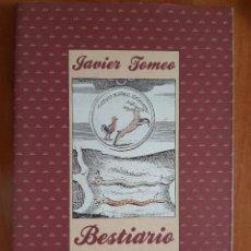 Libros de segunda mano: 1ª EDICIÓN 1988 BESTIARIO - JAVIER TOMEO. Lote 204377723