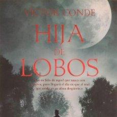 Livres d'occasion: HIJA DE LOBOS. Lote 204663576