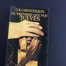 Livros em segunda mão: G.K.CHESTERTON - EL HOMBRE QUE FUE JUEVES. Lote 205065906
