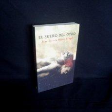 Libros de segunda mano: JUAN JACINTO MUÑOZ RENGEL - EL SUEÑO DEL OTRO - PLAZA & JANES 2012. Lote 205124061