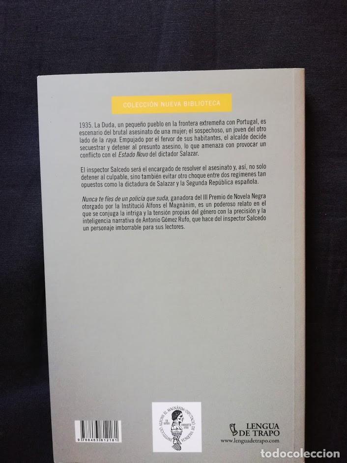 Libros de segunda mano: Nunca te fies de un policia que suda - Antonio Gómez Rufo - Foto 2 - 205161417