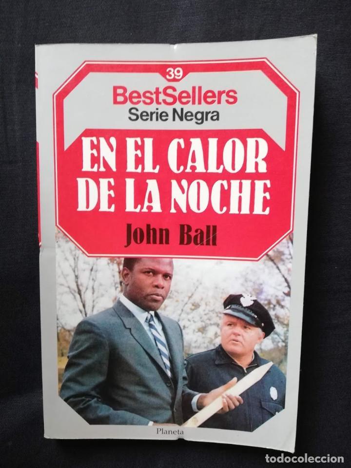 EN EL CALOR DE LA NOCHE - JOHN BALL (Libros de segunda mano (posteriores a 1936) - Literatura - Narrativa - Terror, Misterio y Policíaco)