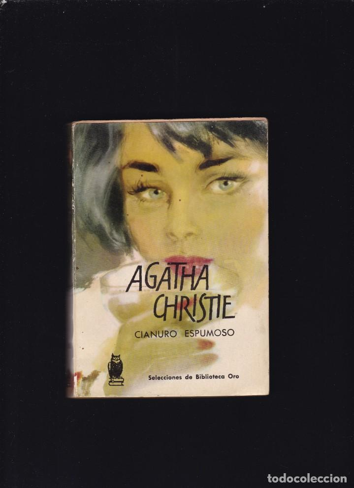 AGHATA CHRISTIE - CIANURO ESPUMOSO - EDITORIAL MOLINO 1959 (Libros de segunda mano (posteriores a 1936) - Literatura - Narrativa - Terror, Misterio y Policíaco)