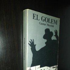 Libros de segunda mano: EL GOLEM , GUSTAV MEYRINK. Lote 242424545