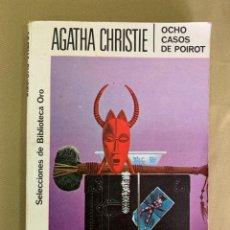 Libros de segunda mano: LIBRO DE AGATHA CHRISTIE Nº 163 'OCHO CASOS DE POIROT''. Lote 205749580