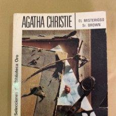 Libros de segunda mano: LIBRO DE AGATHA CHRISTIE Nº 153 'EL MISTERIOSO SR. BROWN'. Lote 205749687