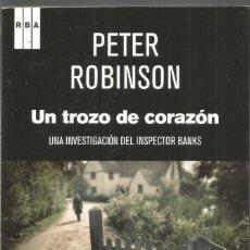 Livres d'occasion: PETER ROBINSON. UN TROZO DE CORAZON. RBA. Lote 205842437