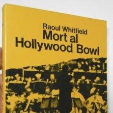 Libros de segunda mano: MORT AL HOLLYWOOD BOWL - RAOUL WHITFIELD (CUA DE PALLA, 119). Lote 206153593