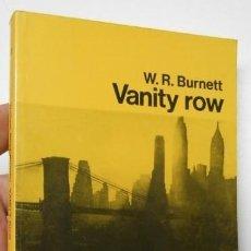 Libros de segunda mano: VANITY ROW - W.R. BURNETT (CUA DE PALLA, 120). Lote 206154320