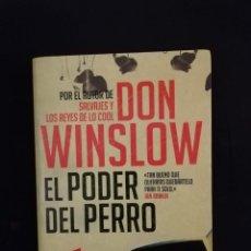 Libros de segunda mano: EL PODER DEL PERRO - DON WINSLOW. Lote 206179381