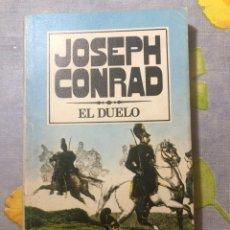 Libros de segunda mano: EL DUELO - JOSEPH CONRAD - EDITORIAL BRUGUERA, S.A. - 1979 - PRIMERA EDICIÓN. Lote 206207298