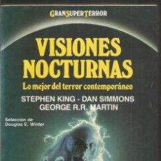Libros de segunda mano: VISIONES NOCTURNAS. LO MEJOR DEL TERROR CONTEMPORANEO. MARTINEZ ROCA GRAN SUPER TERROR. Lote 206237005