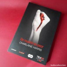 Libros de segunda mano: DE MUERTO EN PEOR, DE CHARLAINE HARRIS, QUINTA ENTREGA SERIE TRUE BLOOD. VAMPIROS. Lote 206312603