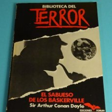 Libros de segunda mano: EL SABUESO DE LOS BASKERVILLE. SIR ARTHUR CONAN DOYLE. COLECCIÓN BIBLIOTECA DEL TERROR Nº 5. Lote 206375732
