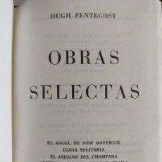 Libros de segunda mano: HUGH PENTECOST. OBRAS SELECTAS.. Lote 206463507