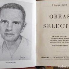 Libros de segunda mano: WILLIAM IRISH. OBRAS SELECTAS.. Lote 206463765