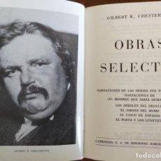 Libros de segunda mano: GILBERT K. CHESTERTON. OBRAS SELECTAS.. Lote 206464683