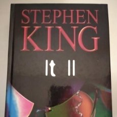 Libros de segunda mano: IT II- STEPHEN KING. Lote 206495668