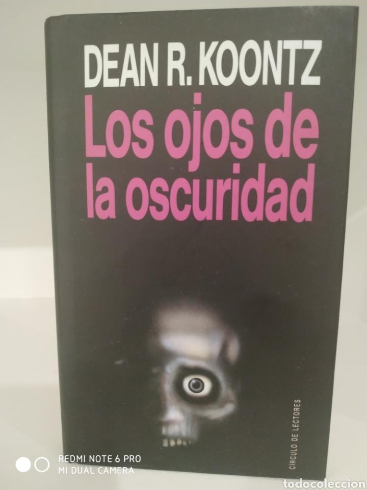 DEAN R. KOONTZ. LOS OJOS DE LA OSCURIDAD. CÍRCULO DE LECTORES. (Libros de segunda mano (posteriores a 1936) - Literatura - Narrativa - Terror, Misterio y Policíaco)