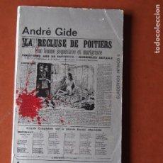 Libros de segunda mano: ANDRÉ GIDE - LA SECUESTRADA DE POITIERS. Lote 206558055