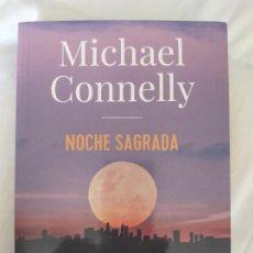 Livres d'occasion: MICHAEL CONNELLY. NOCHE SAGRADA.. Lote 206570661