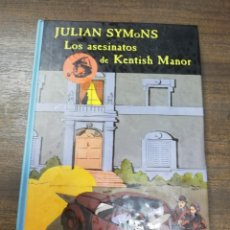 Libros de segunda mano: LOS ASESINATOS DE KENTISH MANOR. JULIAN SYMONS. LOS ARCHIVOS DE BAKER STREET. VALDEMAR. 1992.. Lote 206877243
