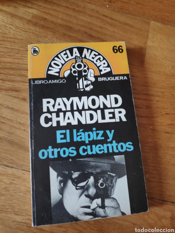 RAYMOND CHANDLER EL LÁPIZ Y OTROS CUENTOS (Libros de segunda mano (posteriores a 1936) - Literatura - Narrativa - Terror, Misterio y Policíaco)
