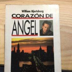 Libros de segunda mano: CORAZÓN DE ANGEL - WILLIAM HJORTSBERG. Lote 206910210