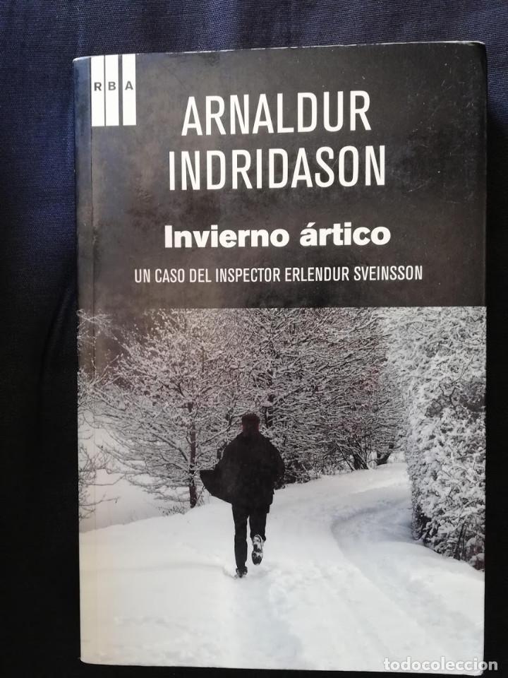 INVIERNO ÁRTICO - ARNALDUR INDRIDASON (Libros de segunda mano (posteriores a 1936) - Literatura - Narrativa - Terror, Misterio y Policíaco)