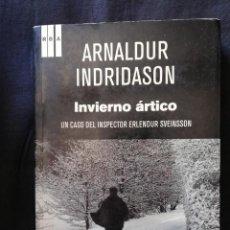 Libros de segunda mano: INVIERNO ÁRTICO - ARNALDUR INDRIDASON. Lote 206911983
