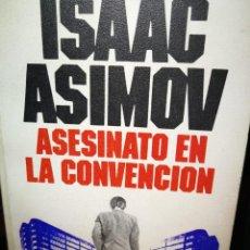 Libros de segunda mano: ASESINATO EN LA CONVENCION. Lote 206922065