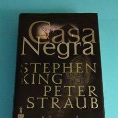 Libros de segunda mano: CASA NEGRA. STEPHEN KING, PETER STRAUB. PLAZA & JANÉS. Lote 207049952