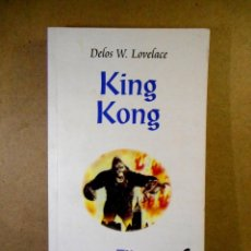 Livres d'occasion: KING KONG ( DELOS W. LOVELACE ). Lote 207161111