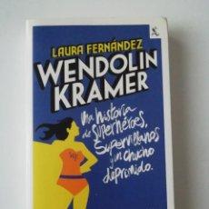 Libros de segunda mano: WENDOLIN KRAMER - LAURA FERNÁNDEZ - ED. SEIX BARRAL 2011. Lote 207237422