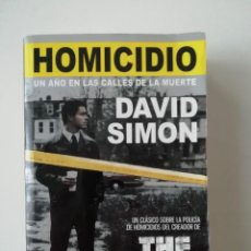 Libros de segunda mano: HOMICIDIO - DAVID SIMON - ED. PRINCIPAL 2015. Lote 207238197