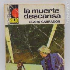 Libros de segunda mano: CLARK CARRADOS- PUNTO ROJO N.726. Lote 207350927