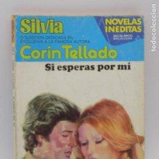 Libros de segunda mano: CORIN TELLADO- SERIE SILVIA - N.341. Lote 207350967