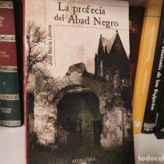 Libros de segunda mano: JOSE MARÍA LATORRE - LA PROFECÍA DEL ABAD NEGRO. Lote 207353540