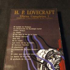 Libros de segunda mano: OBRAS COMPLETAS 1. H. P. LOVECRAFT. SELECCIÓN, TRADUCCIÓN Y NOTA PRELIMINAR POR JON WAKEMAN. Lote 207355093