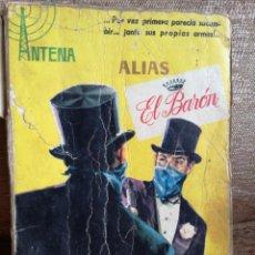 Libros de segunda mano: ALIAS EL BARÓN. Lote 207617225